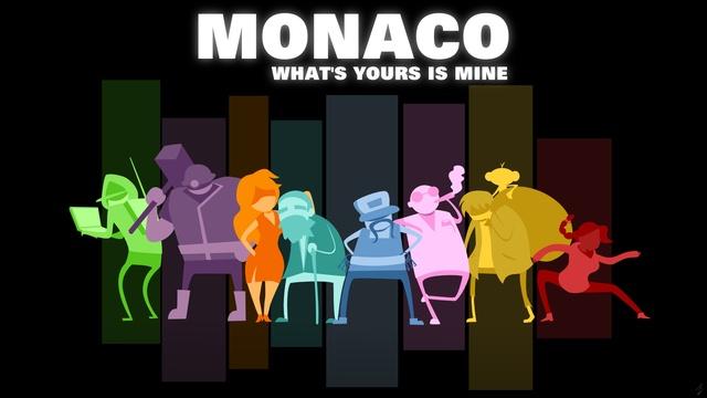Monaco What's Yours is Mine