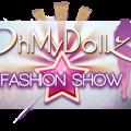OhMyDollz — Fashion Show